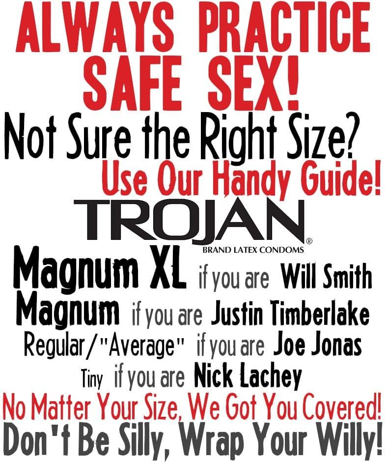 Always Practice Safe Sex! PSA